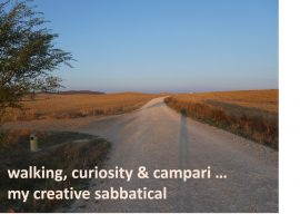 Walking, Curiosity & Campari – Creative Sabbaticals
