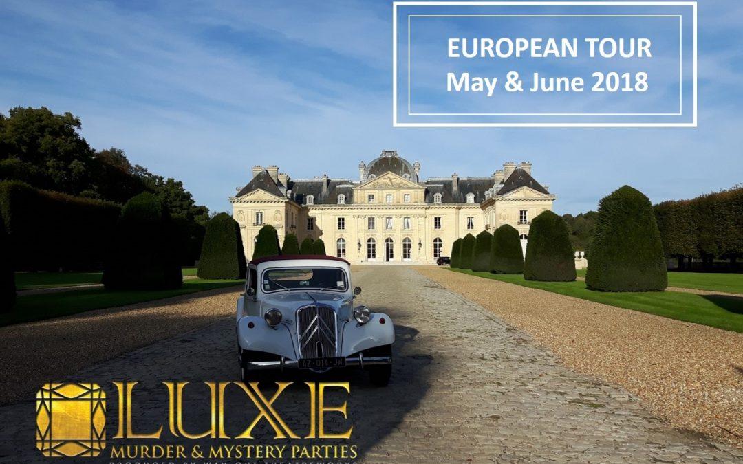 European Tour 2018 – LUXE Murder & Mystery Parties